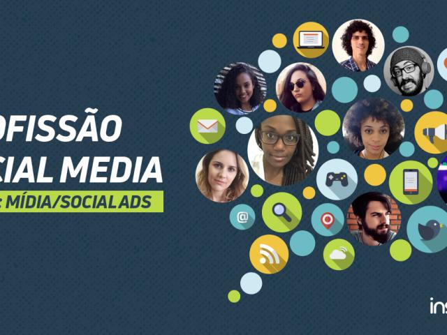 Profissão Social Media: mídia/social ads – da teoria à prática