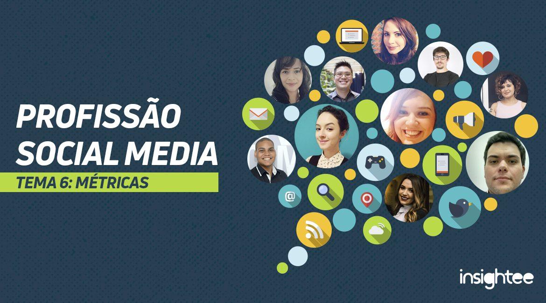 Profissão Social Media: métricas – da teoria à prática