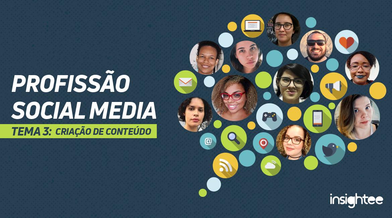 Profissão Social Media: criação de conteúdo – da teoria à prática